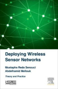 Deploying Wireless Sensor Networks