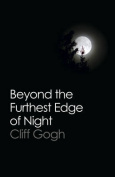 Beyond the Furthest Edge of Night