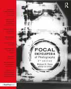 The Focal Encyclopedia of Photography