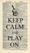 KEEP CALM AND PLAY ON ART PRINT - MUSIC ARTWORK - ART PRINT - VIOLIN ART PRINT - INSTRUMENT - GIFT - VINTAGE ART PRINT - Illustration - Vintage Dictionary Art Print - Wall Hanging - Home Décor - Housewares - Book Print - Wall Art - Watch - 344B