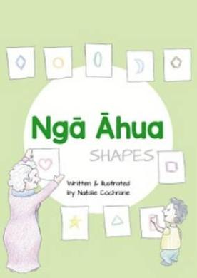 Nga Ahua: Shapes