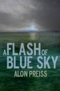 A Flash of Blue Sky