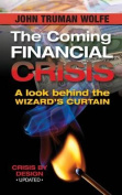 The Coming Financial Crisis