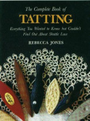 Lacis Publishing-The Complete Book Of Tatting