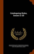 Cataloguing Rules, Issues 11-20