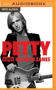 Petty: The Biography [Audio]