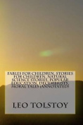 Fables for Children, Stories for Children, Natural Science Stories, Popular Education, Decembrists, Moral Tales