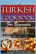 A Turkish Cookbook for Beginners