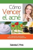 Como Vencer El Acne [Spanish]