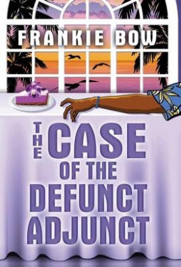 The Case of the Defunct Adjunct: A Professor Molly Mystery (Molly Barda Mysteries)
