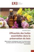 Efficacites Des Huiles Essentielles Dans La Preservation Du Bois [FRE]
