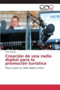 Creacion de Una Radio Digital Para La Promocion Turistica [Spanish]