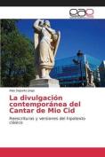 La Divulgacion Contemporanea del Cantar de Mio Cid [Spanish]