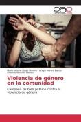 Violencia de Genero En La Comunidad [Spanish]