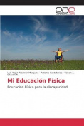 Mi Educacion Fisica [Spanish]