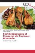 Factibilidad Para El Consumo de Codorniz Ahumada [Spanish]