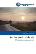 Sur Le Chemin de La Vie  [FRE]