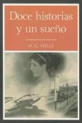 Doce Historias y un Sueo [Spanish]