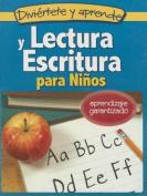 Lectura y Escritura Para Ninos [Spanish]