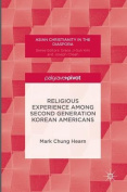 Religious Experience Among Second Generation Korean Americans