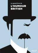 Le Grand Livre de l'Humour British [FRE]