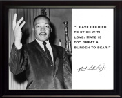"""Martin Luther King Jr. MLK """"I Have Decided to Stick with Love. Hate Is Too Great a Burden to Bear."""" Quote 8x10 Framed Photograph"""