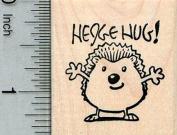 Hedgehog Hug Rubber Stamp, Hedgehug!