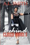 Behind Closed Doors 2