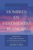 Hombres En Vestimentas Blancas [Spanish]