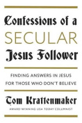 Confessions of a Jesus Follower