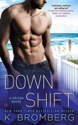 Down Shift (Driven Novel)
