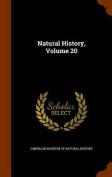 Natural History, Volume 20