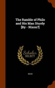 The Ramble of Philo and His Man Sturdy [By - Nixon?]