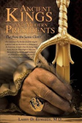 Ancient Kings and Modern Presidents--