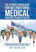 The Ultimate Career Guide for International Medical Graduates to Work in the USA