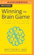Winning the Brain Game [Audio]
