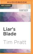 Liar's Blade  [Audio]