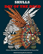 Skulls : Day of the Dead