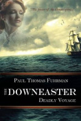 The Downeaster: Deadly Voyage