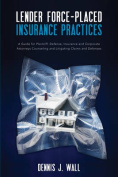 Lender Force-Placed Insurance Practices