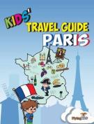 Kids' Travel Guide - Paris