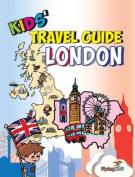 Kids' Travel Guide - London