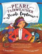 Pearl Fairweather Pirate Captain