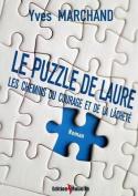 Le Puzzle de Laure Ou Les Chemins Du Courage Et de La Lachete [FRE]