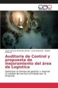 Auditoria de Control y Propuesta de Mejoramiento del Area de Logistica [Spanish]