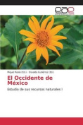El Occidente de Mexico [Spanish]