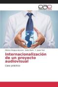 Internacionalizacion de Un Proyecto Audiovisual [Spanish]