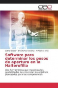 Software Para Determinar Los Pesos de Apertura En La Halterofilia [Spanish]