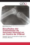 Resultados del Tratamiento de Sarcoma Sinovial En Un Centro de 3 Nivel [Spanish]