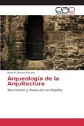 Arqueologia de La Arquitectura [Spanish]